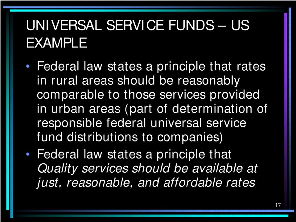 determination of responsible federal universal service fund distributions to companies)