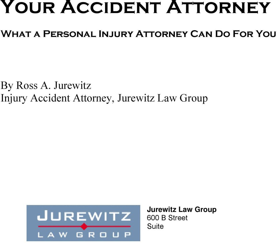 Jurewitz Injury Accident Attorney, Jurewitz Law Group Jurewitz Law