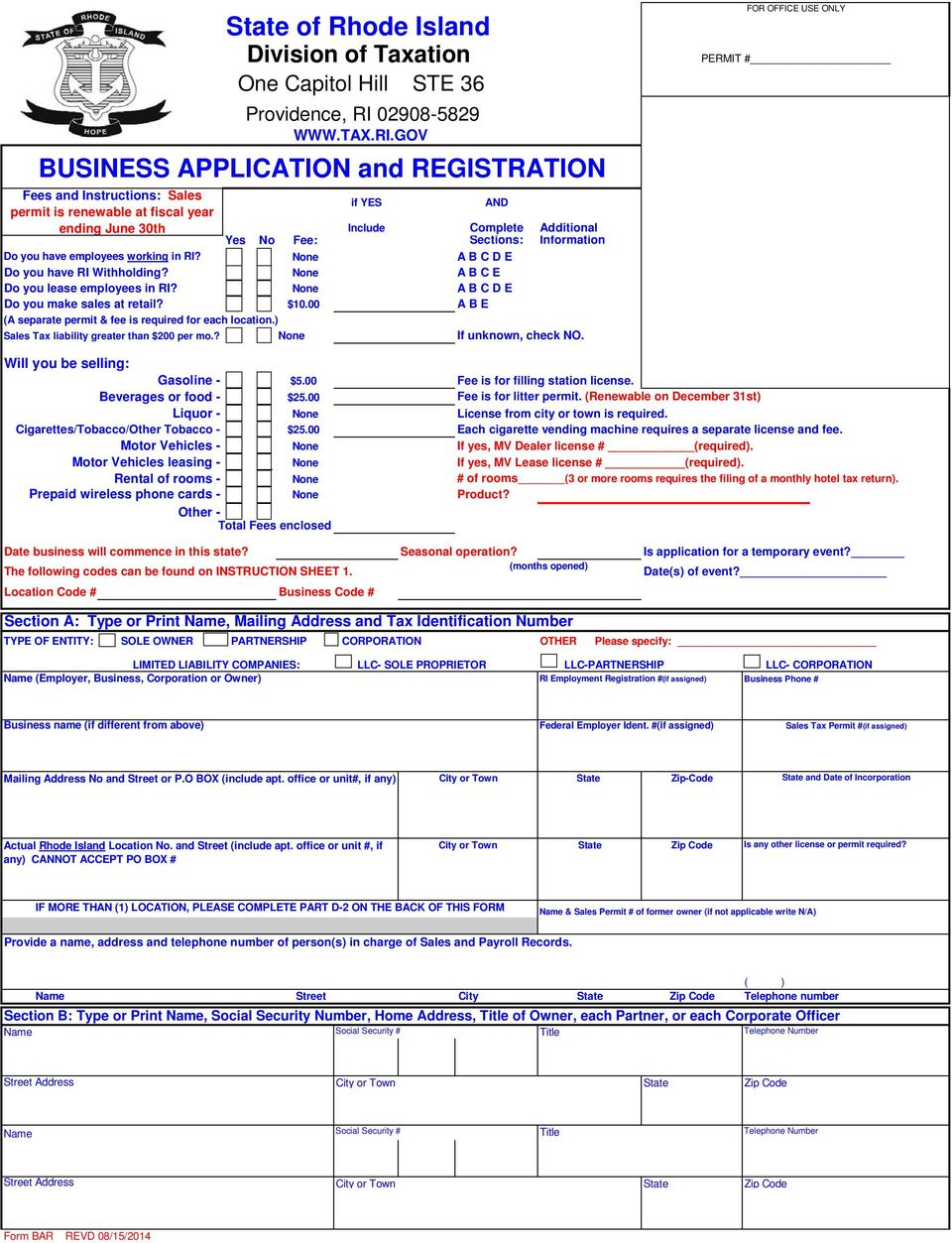 GOV BUSINESS APPLICATION and REGISTRATION Fees and Instructions: Sales permit is renewable at fiscal year if YES AND ending June 30th Include Complete Additional Yes No Fee: Sections: Information Do