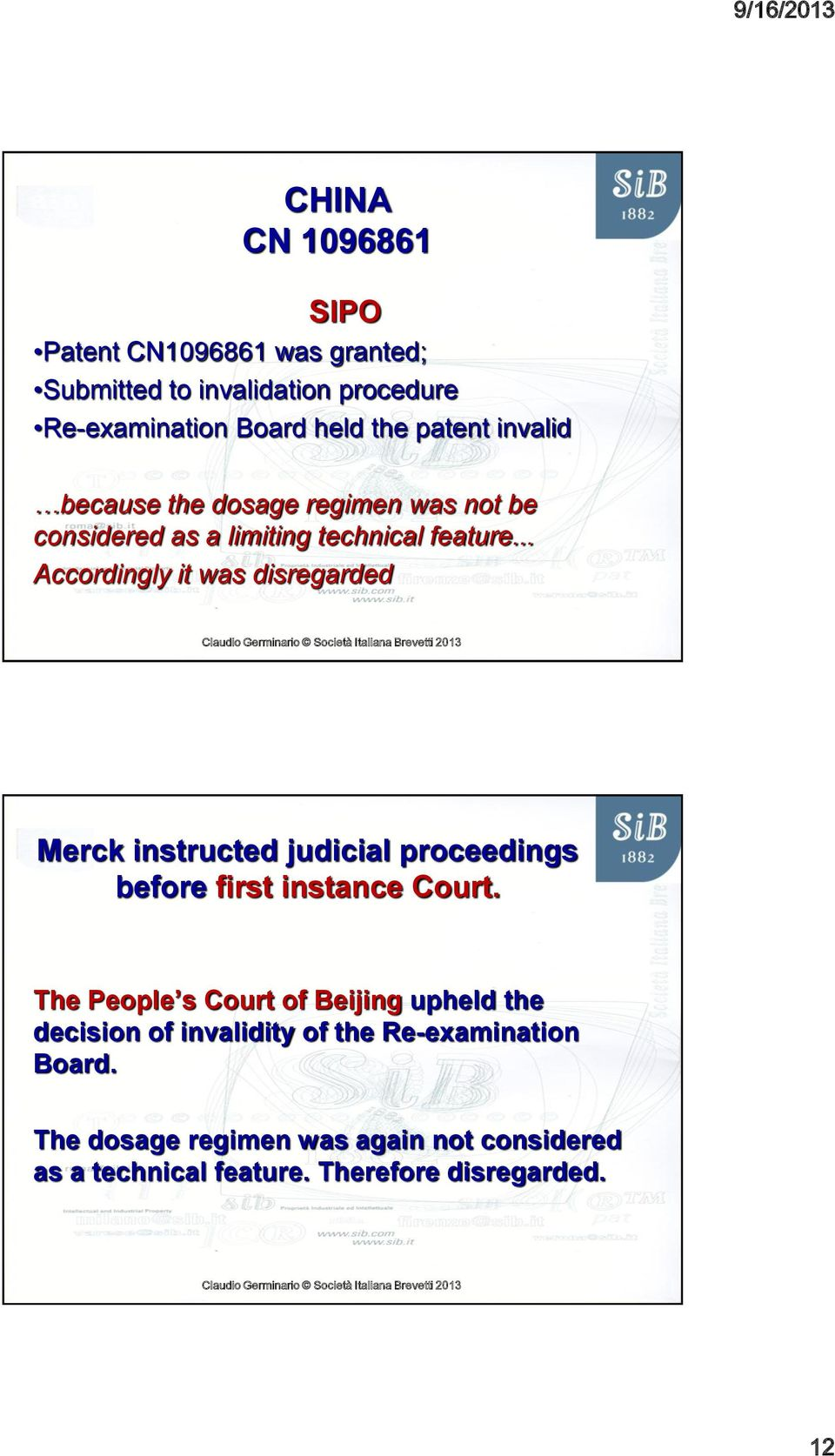 .. Accordingly it was disregarded Merck instructed judicial proceedings before first instance Court.