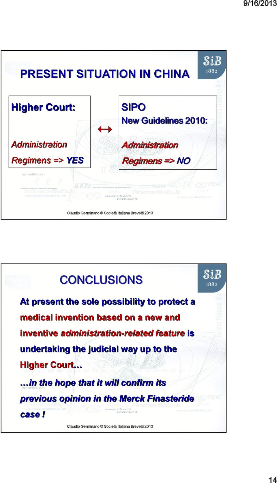 invention based on a new and inventive administration-related feature is undertaking the judicial way