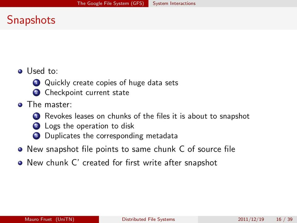 operation to disk 3 Duplicates the corresponding metadata New snapshot file points to same chunk C of source