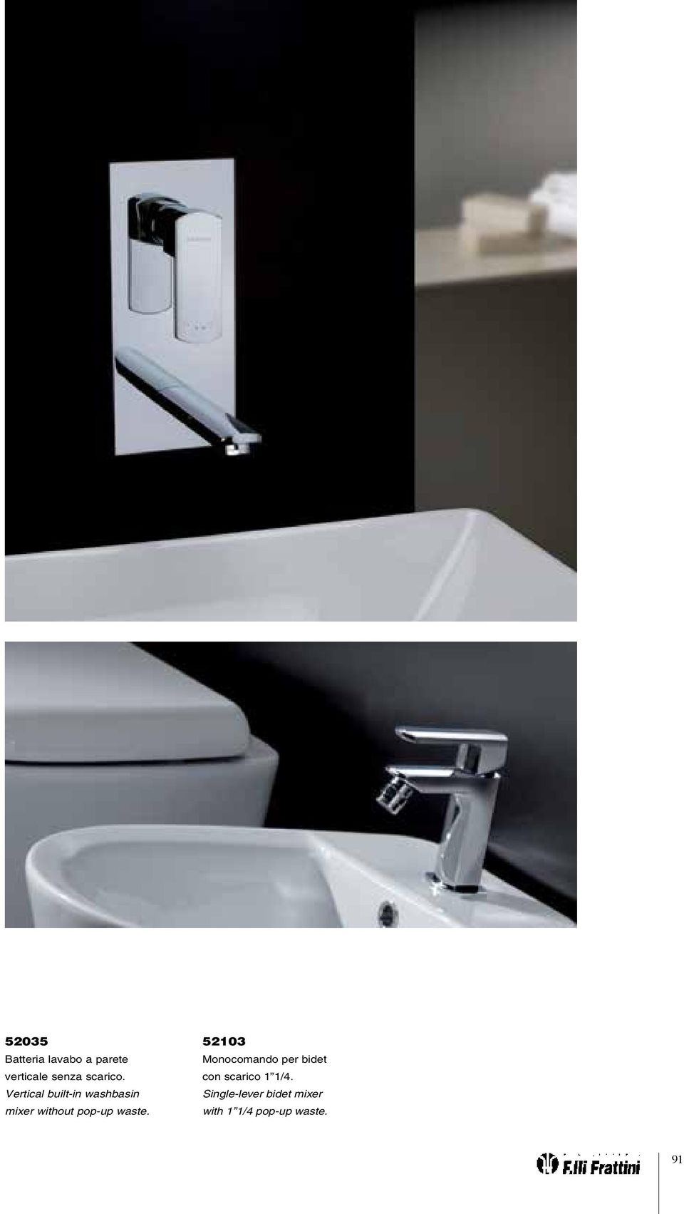 Vertical built-in washbasin mixer without pop-up
