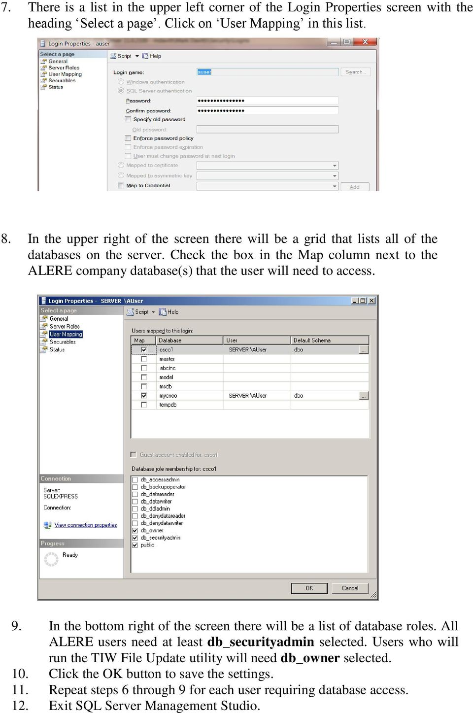 Check the box in the Map column next to the ALERE company database(s) that the user will need to access. 9.