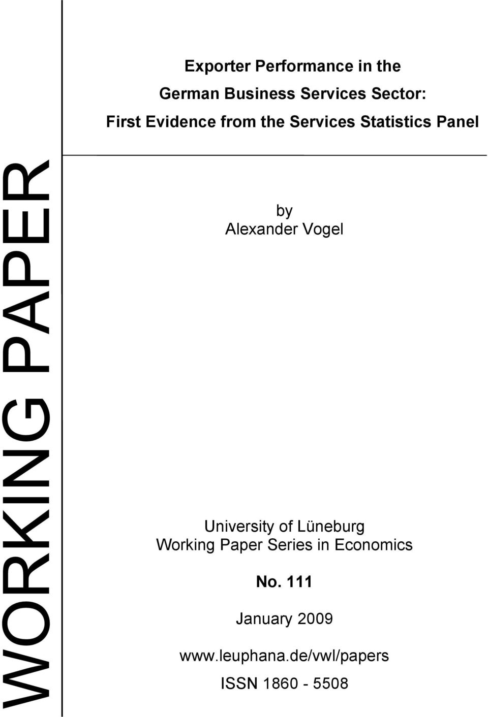 Vogel University of Lüneburg Working Paper Series in Economics