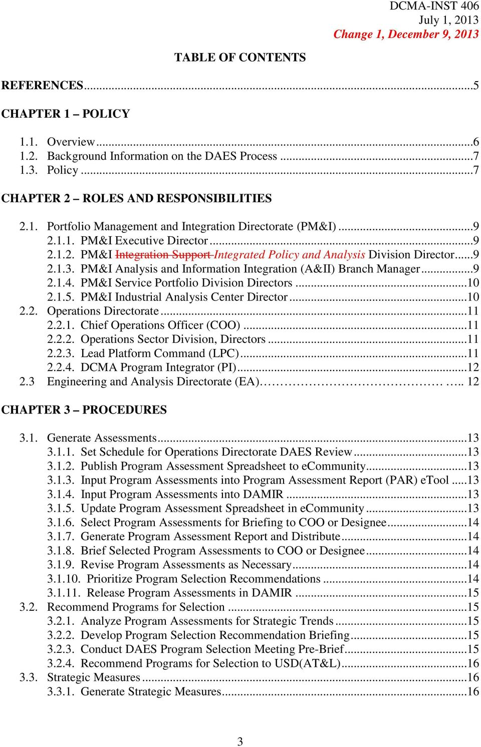 PM&I Service Portfolio Division Directors...10 2.1.5. PM&I Industrial Analysis Center Director...10 2.2. Operations Directorate...11 2.2.1. Chief Operations Officer (COO)...11 2.2.2. Operations Sector Division, Directors.