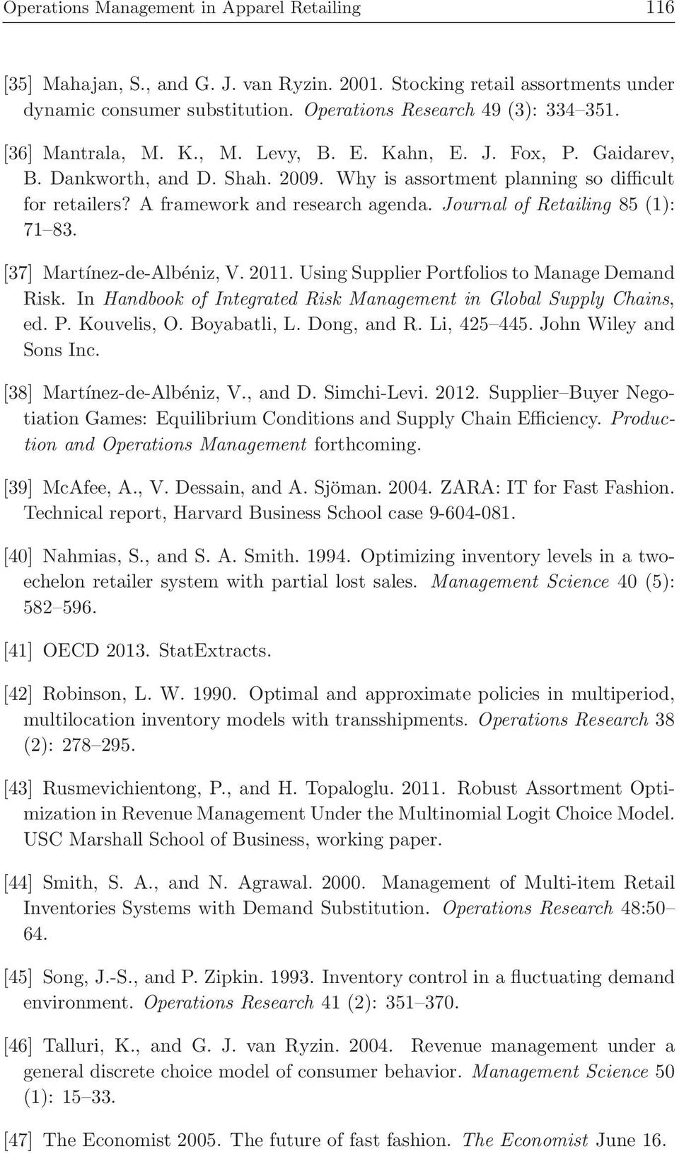 Journal of Retailing 85 (1): 71 83. [37] Martínez-de-Albéniz, V. 2011. Using Supplier Portfolios to Manage Demand Risk. In Handbook of Integrated Risk Management in Global Supply Chains, ed. P. Kouvelis, O.