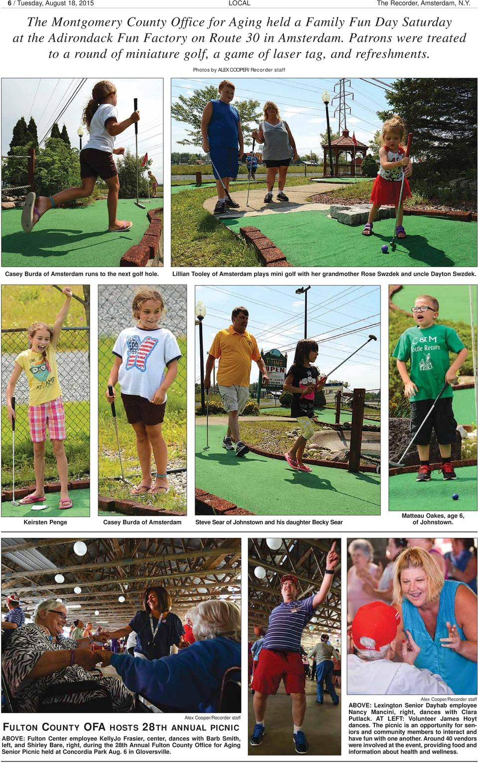 Lillian Tooley of Amsterdam plays mini golf with her grandmother Rose Swzdek and uncle Dayton Swzdek.