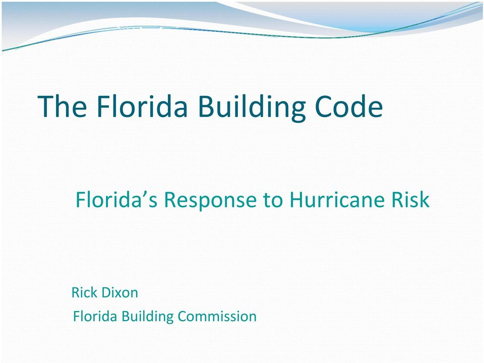 Hurricane Risk Rick Dixon