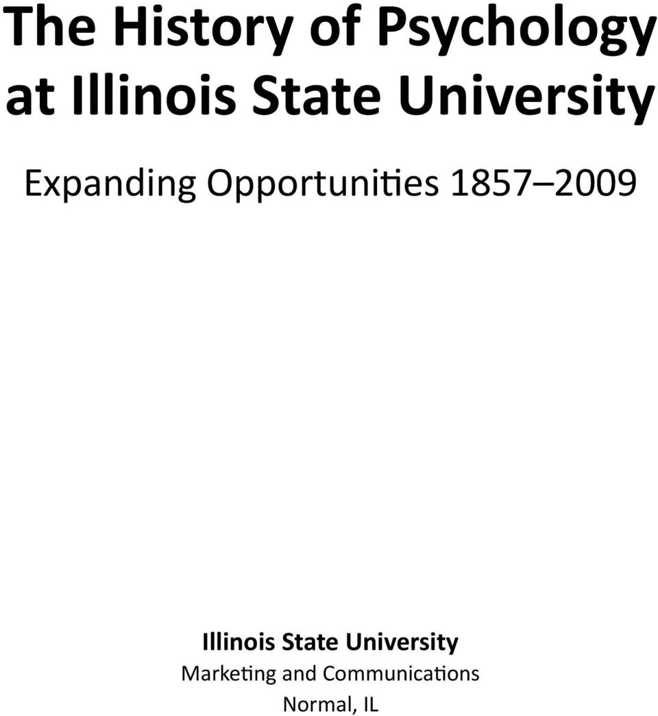 Opportunities 1857 2009 Illinois State