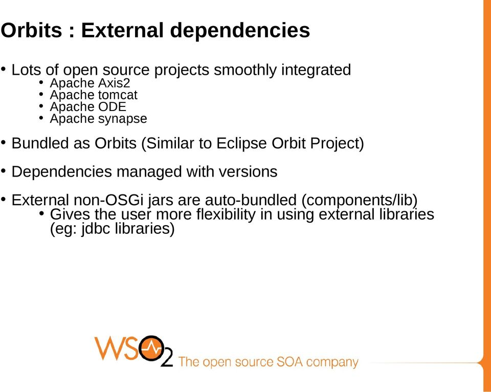 Project) Dependencies managed with versions External non-osgi jars are auto-bundled