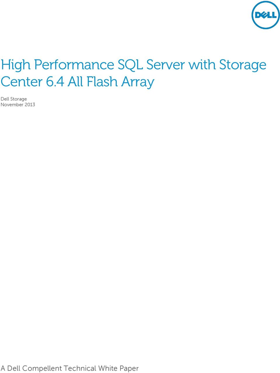 4 All Flash Array Dell Storage