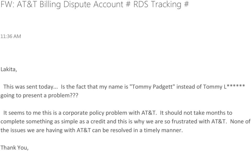 ?? It seems to me this is a corporate policy problem with AT&T.