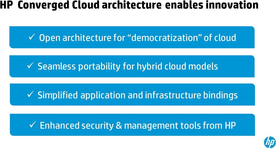 portability for hybrid cloud models Simplified application