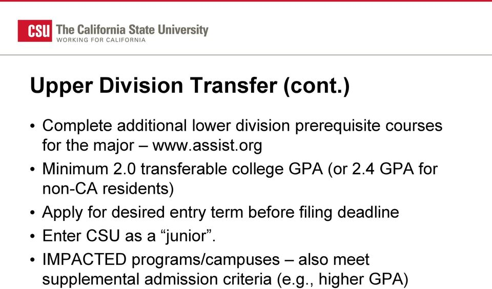 org Minimum 2.0 transferable college GPA (or 2.