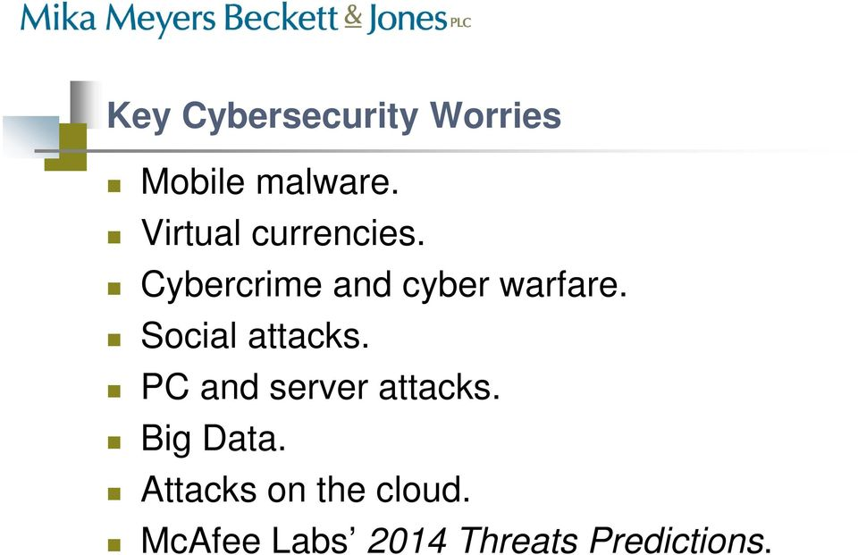 Social attacks. PC and server attacks. Big Data.