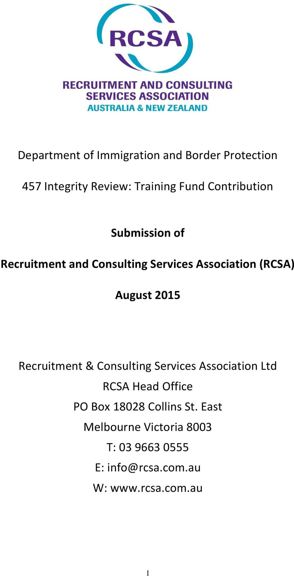 2015 Recruitment & Consulting Services Association Ltd RCSA Head Office PO Box 18028