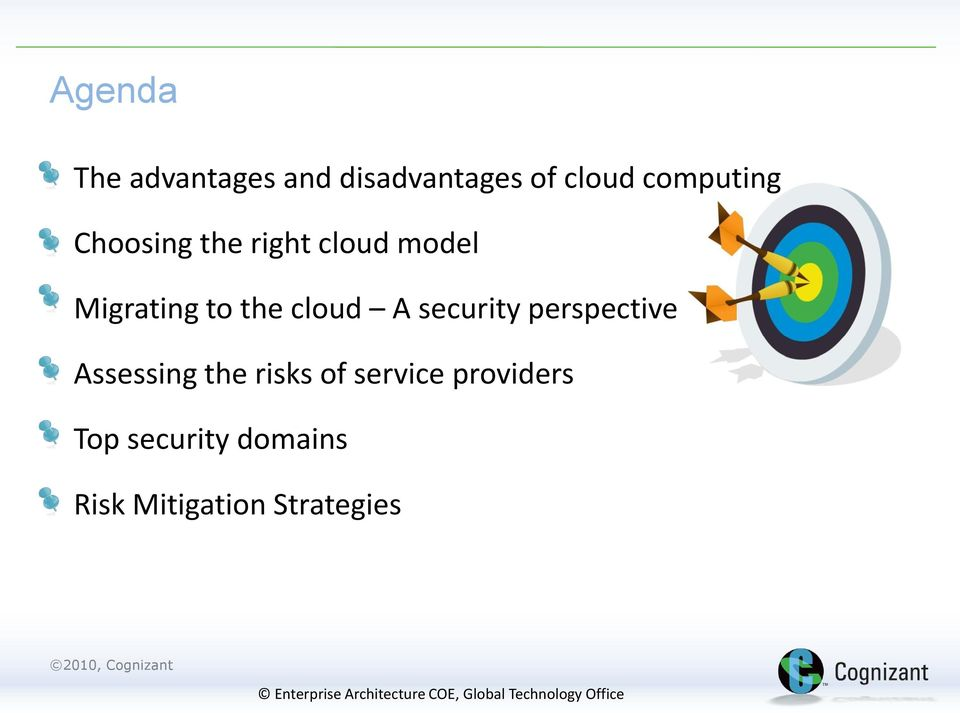 the cloud A security perspective Assessing the risks of