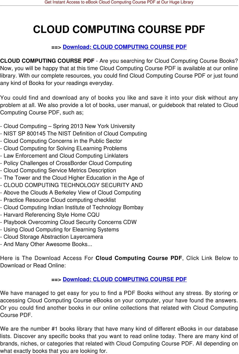 With our complete resources, you could find Cloud Computing Course PDF or just found any kind of Books for your readings everyday.