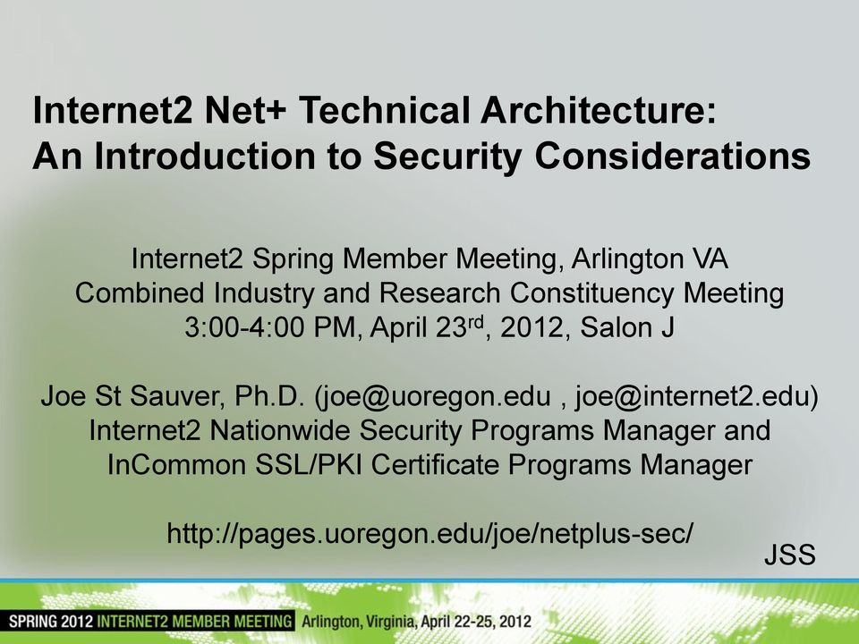 2012, Salon J Joe St Sauver, Ph.D. (joe@uoregon.edu, joe@internet2.