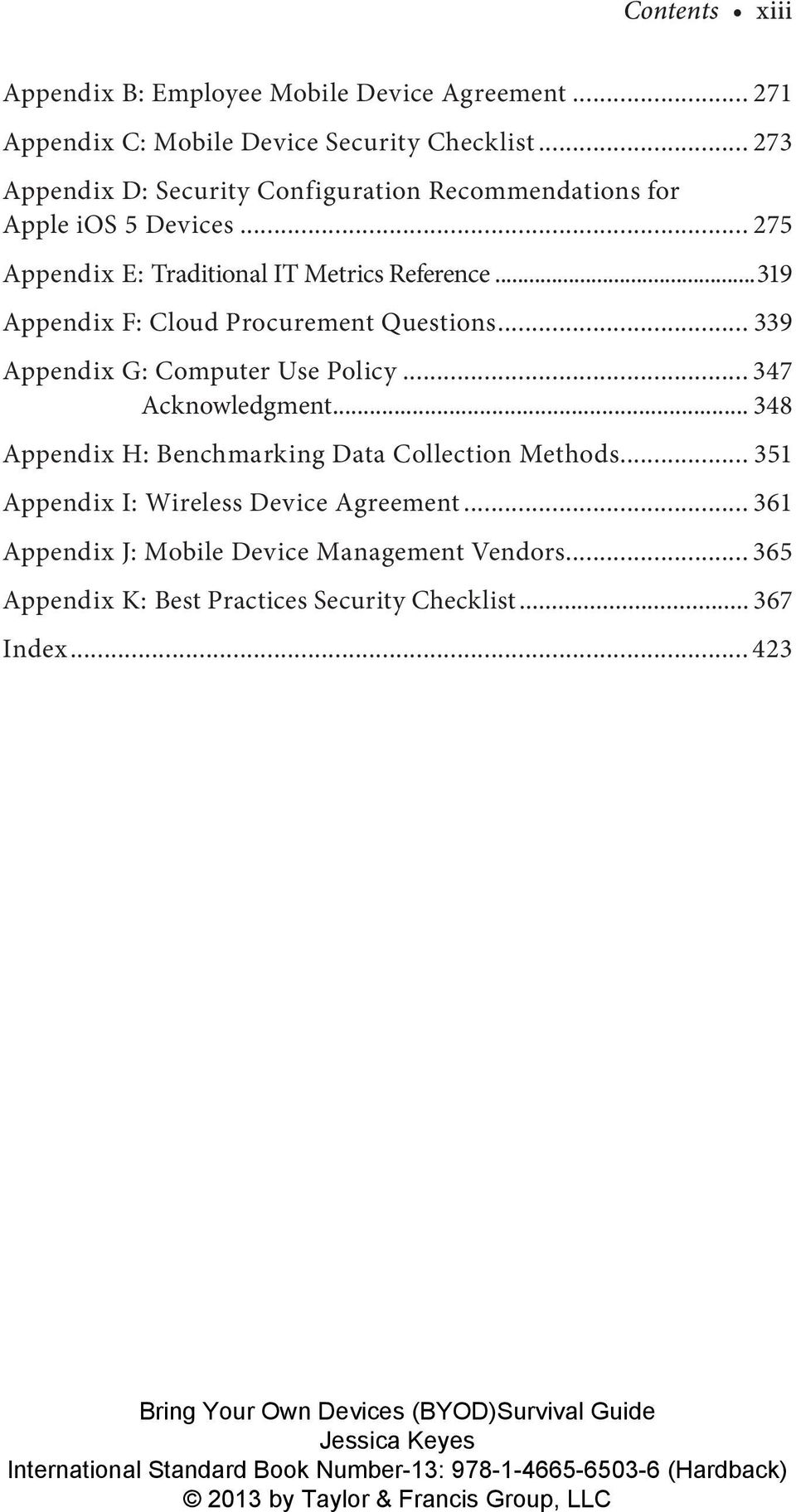 ..319 Appendix F: Cloud Procurement Questions... 339 Appendix G: Computer Use Policy... 347 Acknowledgment.
