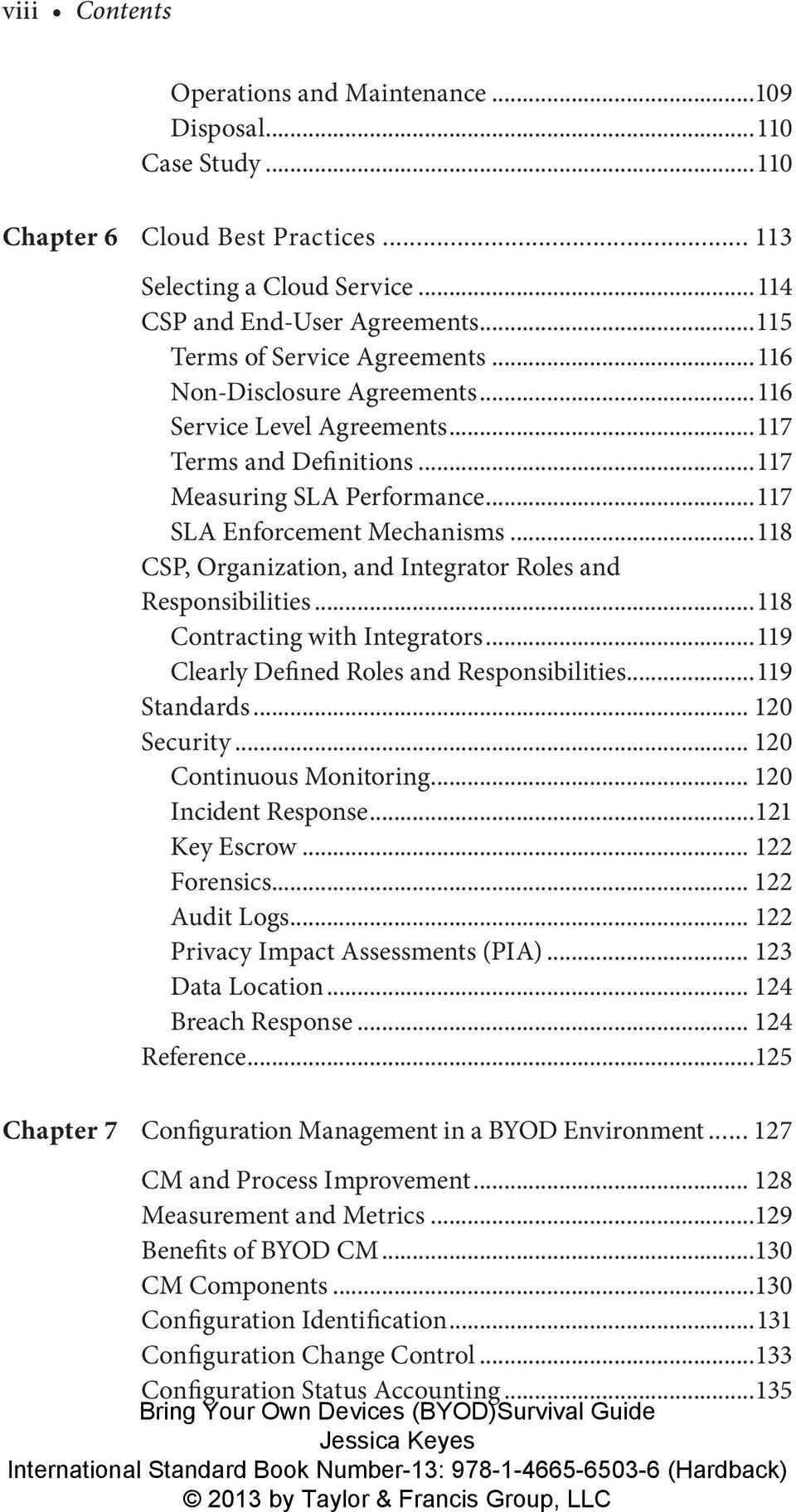 ..118 CSP, Organization, and Integrator Roles and Responsibilities...118 Contracting with Integrators...119 Clearly Defined Roles and Responsibilities...119 Standards... 120 Security.