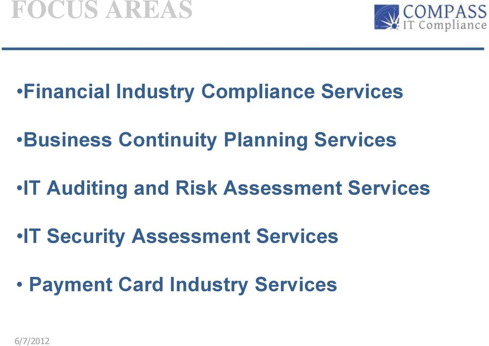 and Risk Assessment Services IT Security