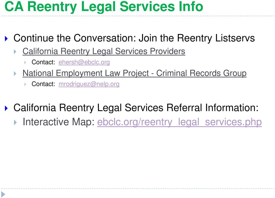 org National Employment Law Project - Criminal Records Group Contact: mrodriguez@nelp.