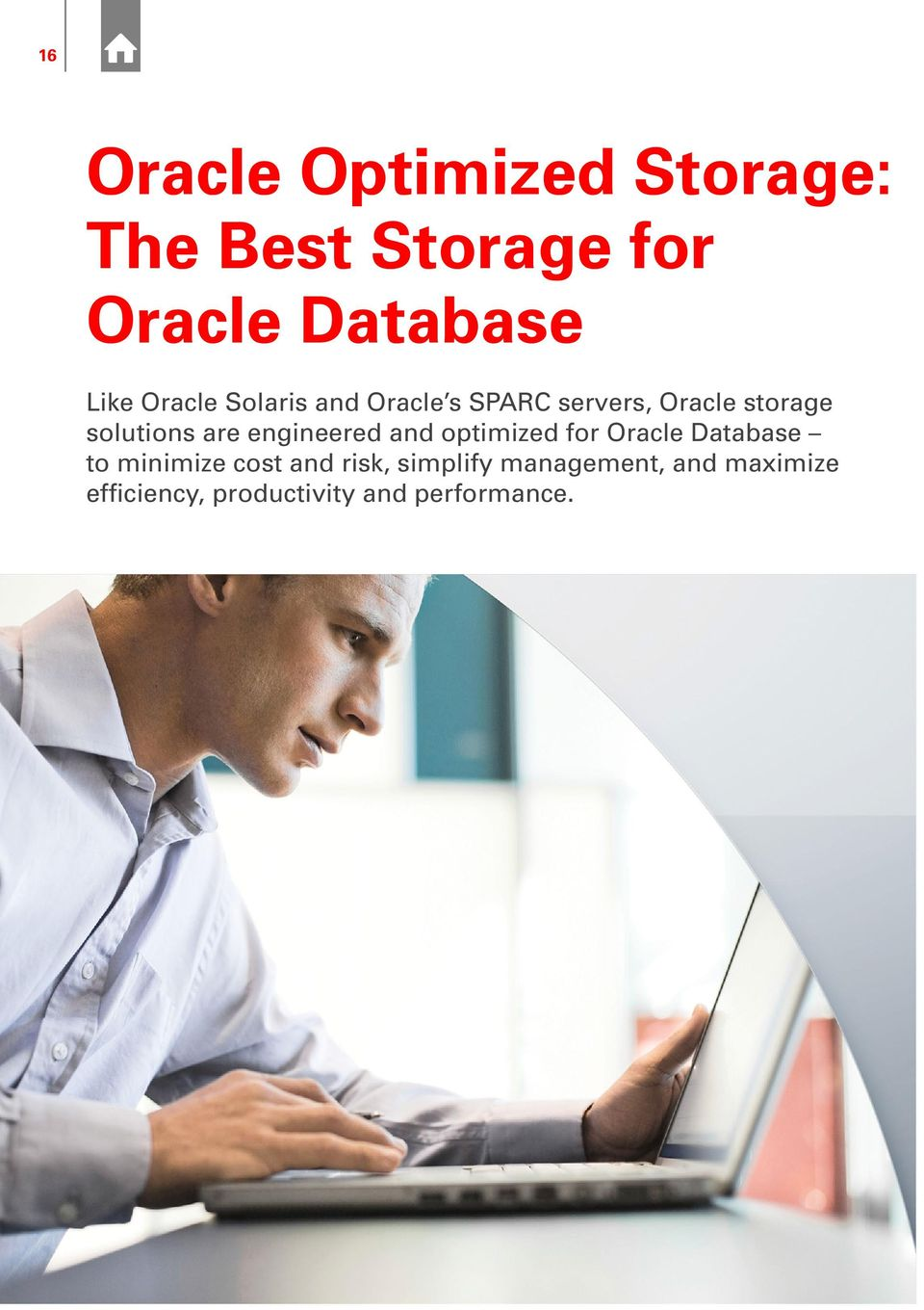 engineered and optimized for Oracle Database to minimize cost and risk,