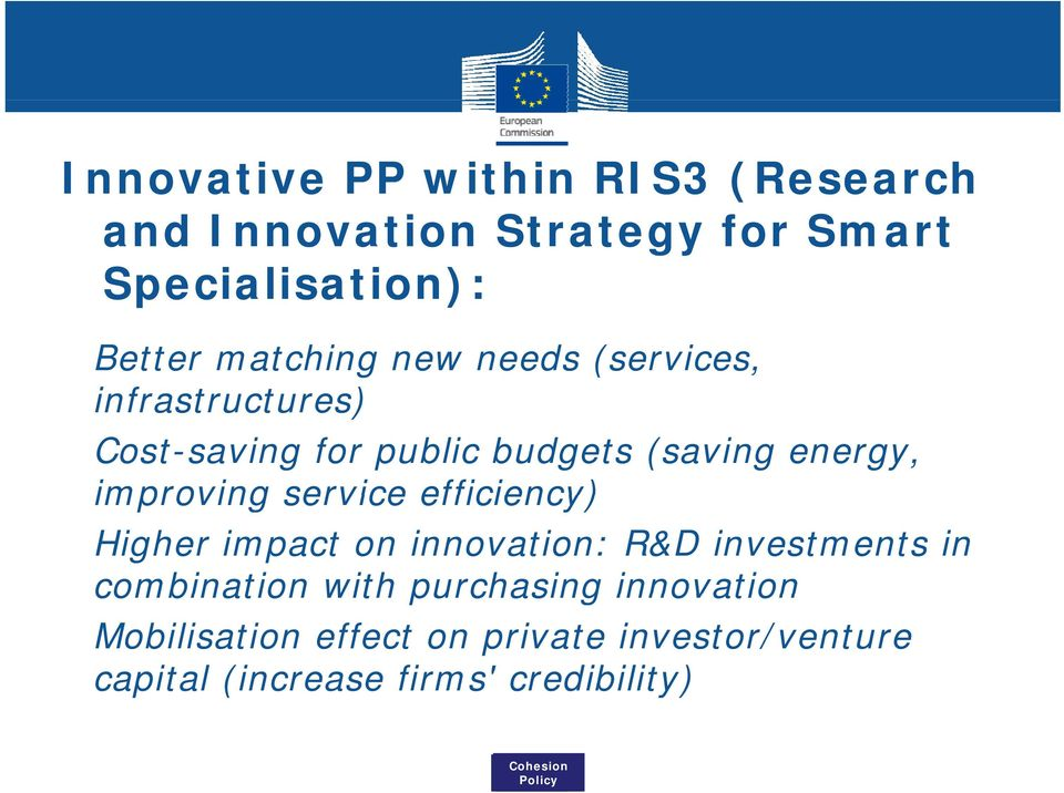 improving service efficiency) Higher impact on innovation: R&D investments in combination with