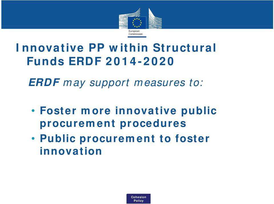 Foster more innovative public procurement