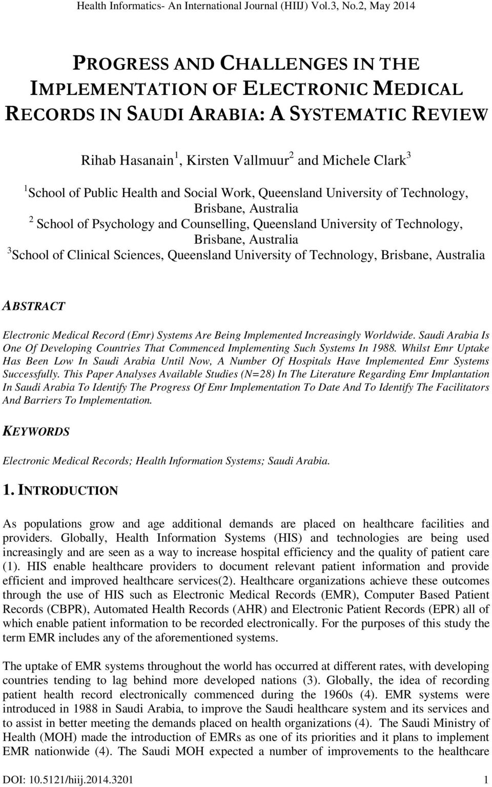 Queensland University of Technology, Brisbane, Australia ABSTRACT Electronic Medical Record (Emr) Systems Are Being Implemented Increasingly Worldwide.