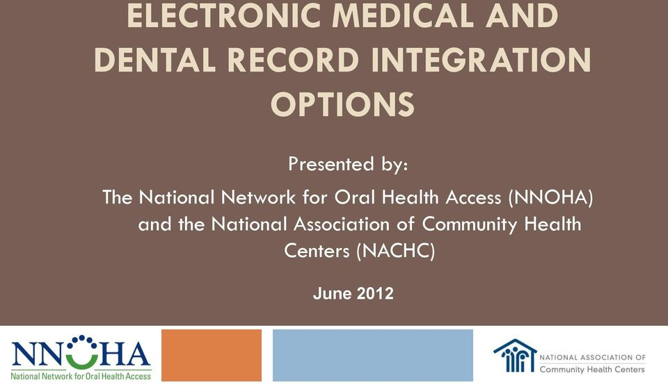 Oral Health Access (NNOHA) and the National