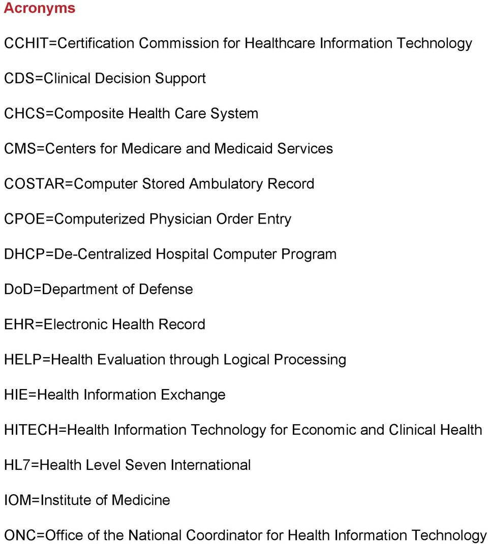 DoD=Department of Defense EHR=Electronic Health Record HELP=Health Evaluation through Logical Processing HIE=Health Information Exchange HITECH=Health Information