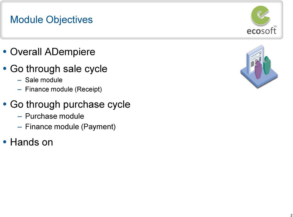 module (Receipt) Go through purchase cycle