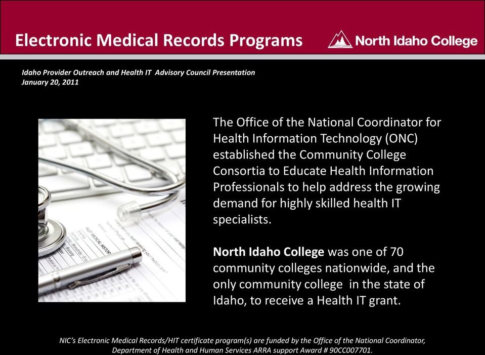 Educate Health Information Professionals to help address the growing demand for highly skilled health IT specialists.