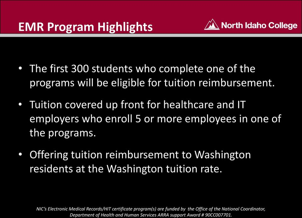 Tuition covered up front for healthcare and IT employers who enroll 5 or more