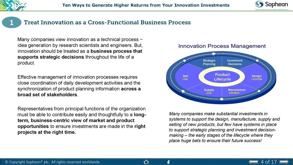 Effective management of innovation processes requires close coordination of daily development activities and the synchronization of product planning information across a broad set of stakeholders.