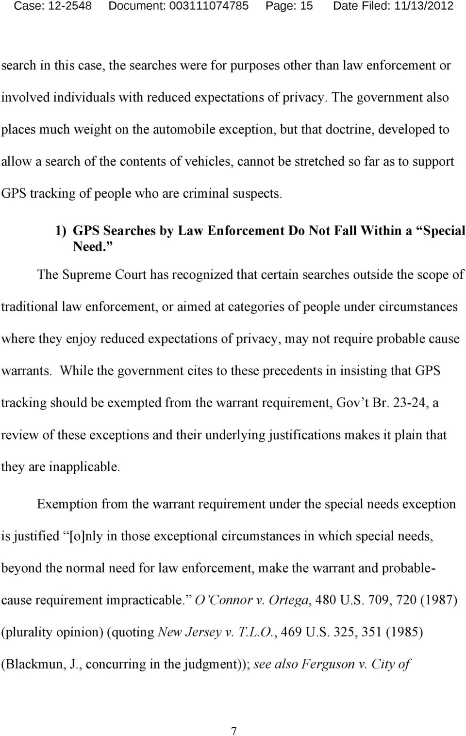The government also places much weight on the automobile exception, but that doctrine, developed to allow a search of the contents of vehicles, cannot be stretched so far as to support GPS tracking