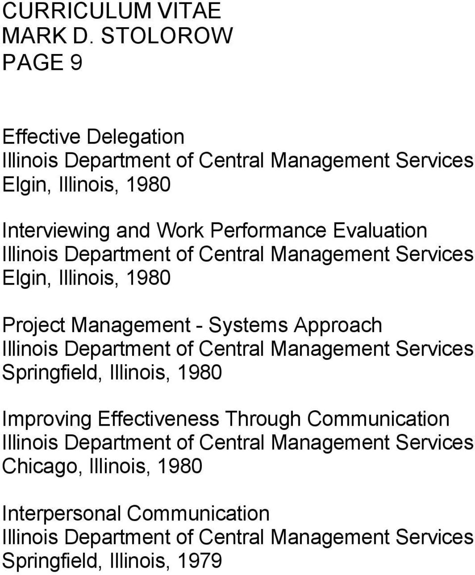 Department of Central Management Services Springfield, Illinois, 1980 Improving Effectiveness Through Communication Illinois Department of