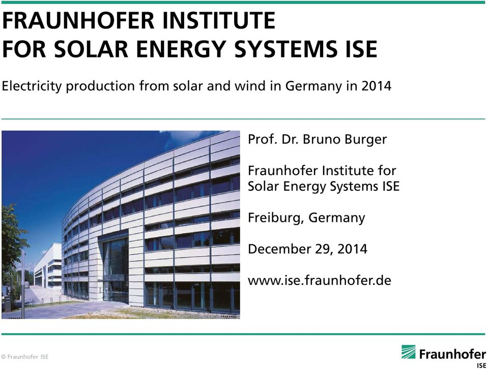 Bruno Burger aunhofer Institute for Solar Energy Systems ISE
