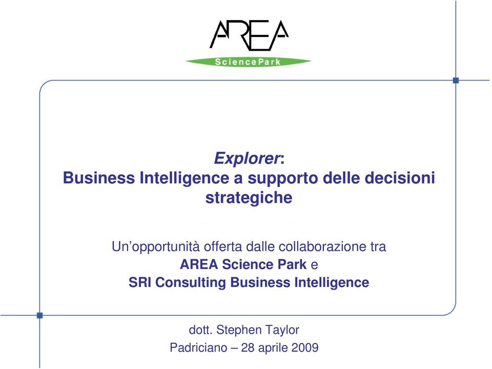 collaborazione tra AREA Science Park e SRI Consulting