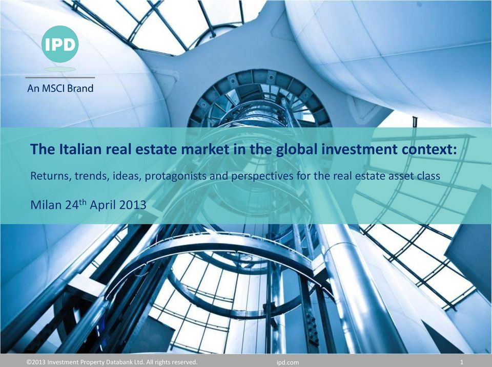 perspectives for the real estate asset class Milan 24 th