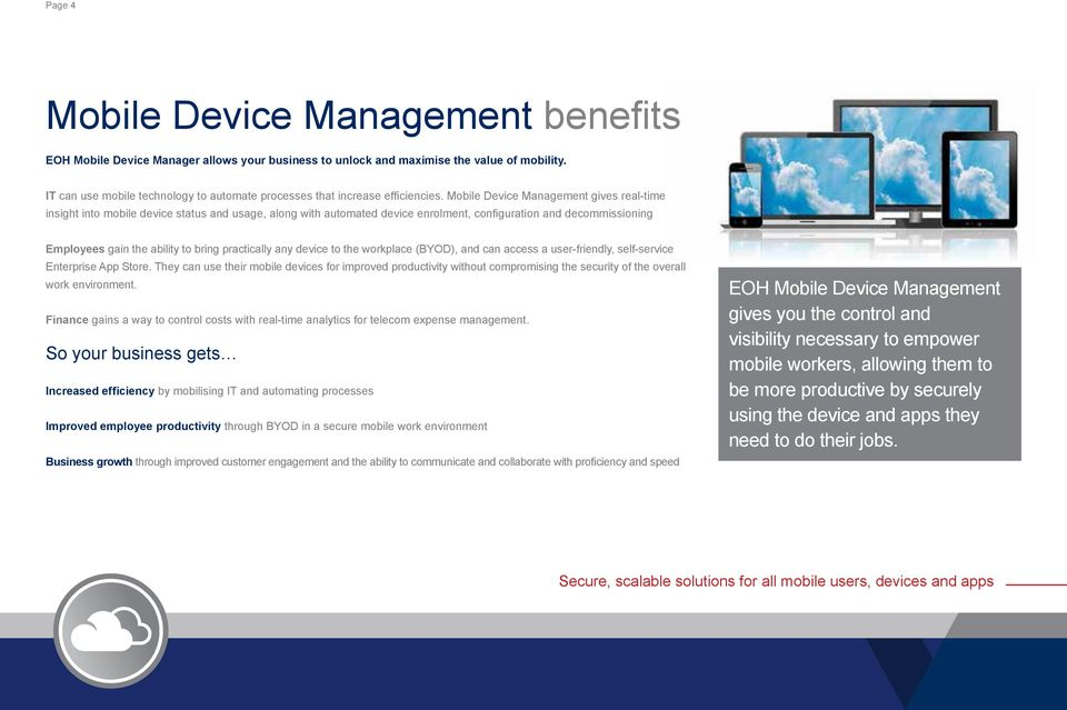 workplace (BYOD), and can access a user-friendly, self-service Enterprise App Store.