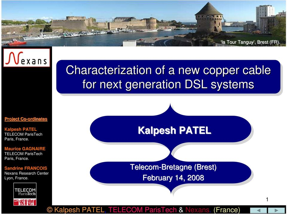 ordinates Kalpesh PATEL TELECOM ParisTech Paris, France.