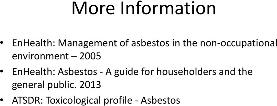 Asbestos - A guide for householders and the general