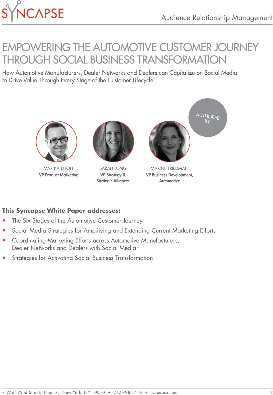 Authored by Max Kalehoff VP Product Marketing Sarah Long VP Strategy & Strategic Alliances Maxine Friedman VP Business Development, Automotive This Syncapse White Paper