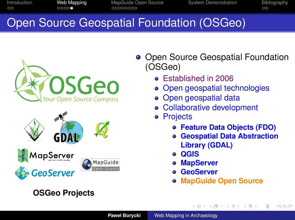 geospatial data Collaborative development Projects Feature Data Objects (FDO)