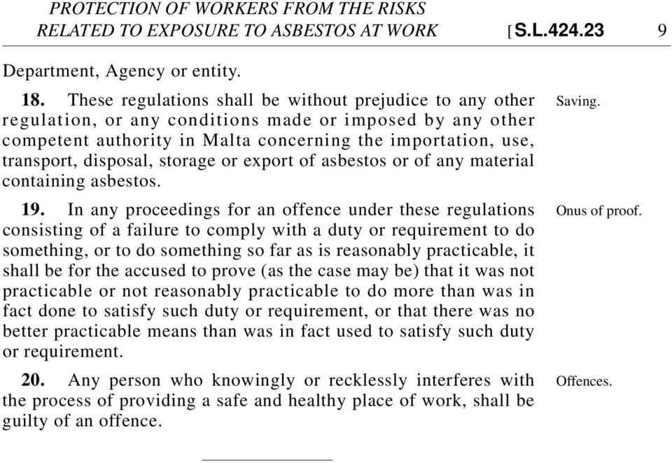 storage or export of asbestos or of any material containing asbestos. 19.
