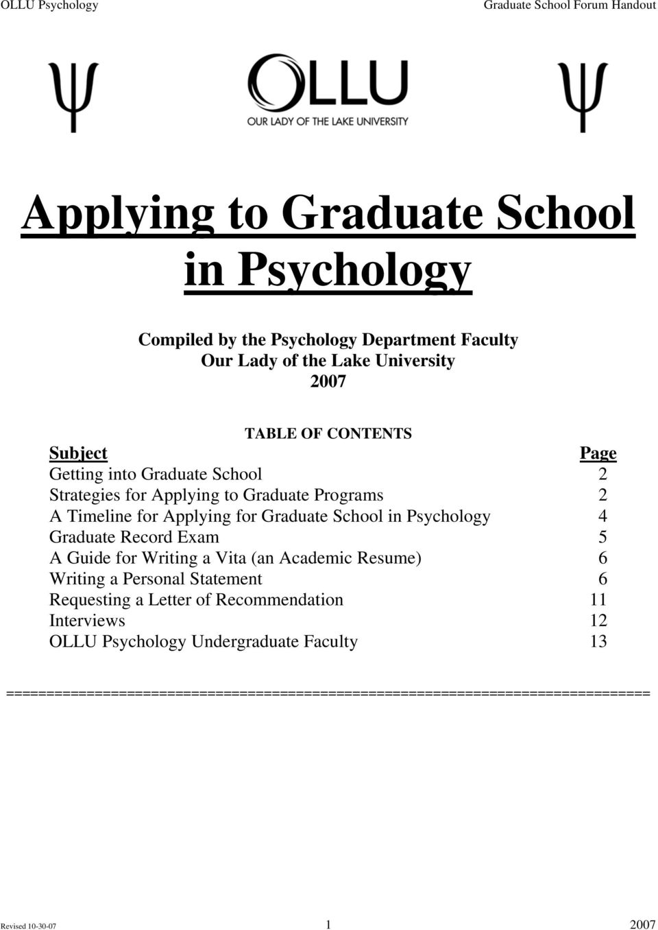 Applying for Graduate School in Psychology 4 Graduate Record Exam 5 A Guide for Writing a Vita (an Academic Resume) 6 Writing a